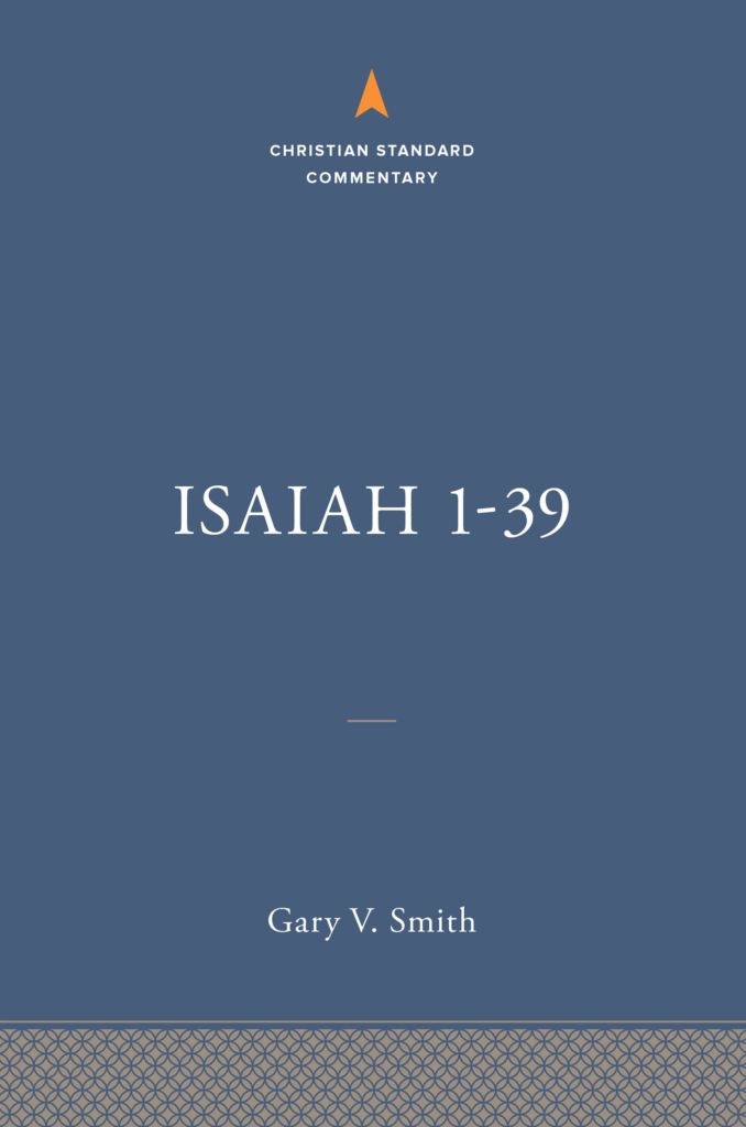 Isaiah 1-39: The Christian Standard Commentary