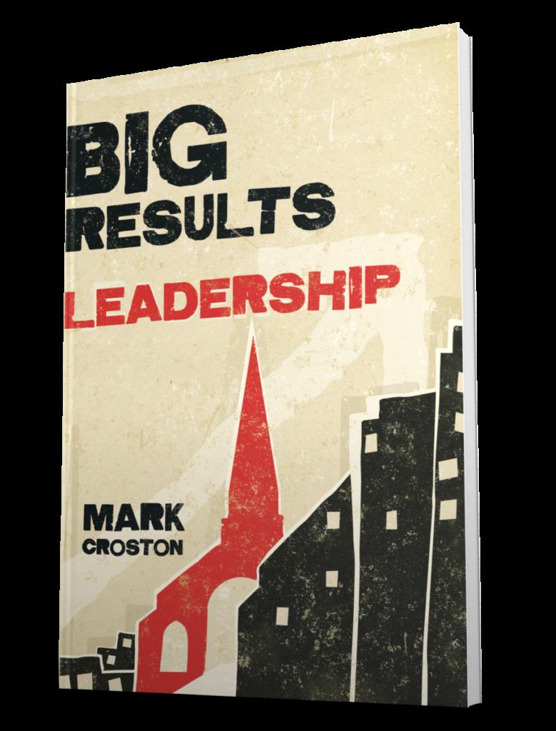 Big Results Leadership